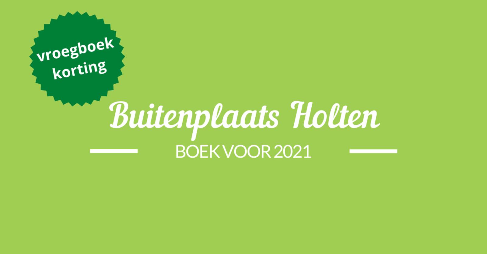 Vroegboekkorting in Holten 2021